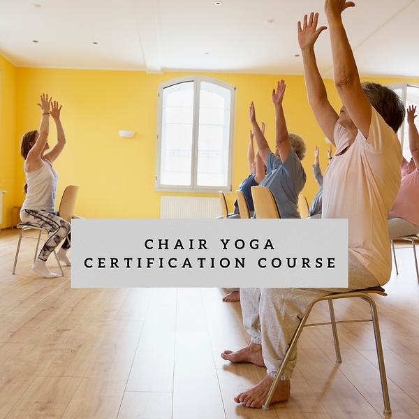 Chair Yoga Teacher Training Certification Course