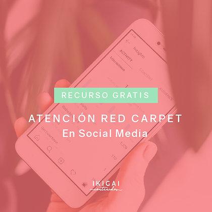 Atención Red Carpet en Redes Sociales