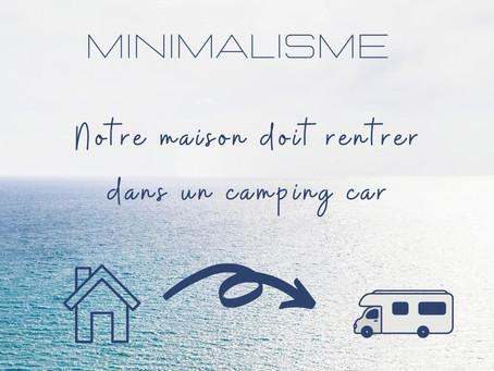 Notre maison doit rentrer dans un camping car !