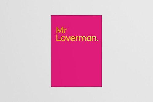 Mr Loverman.