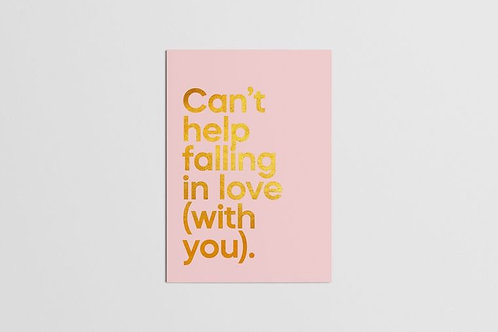 Can't help falling in love (with you)