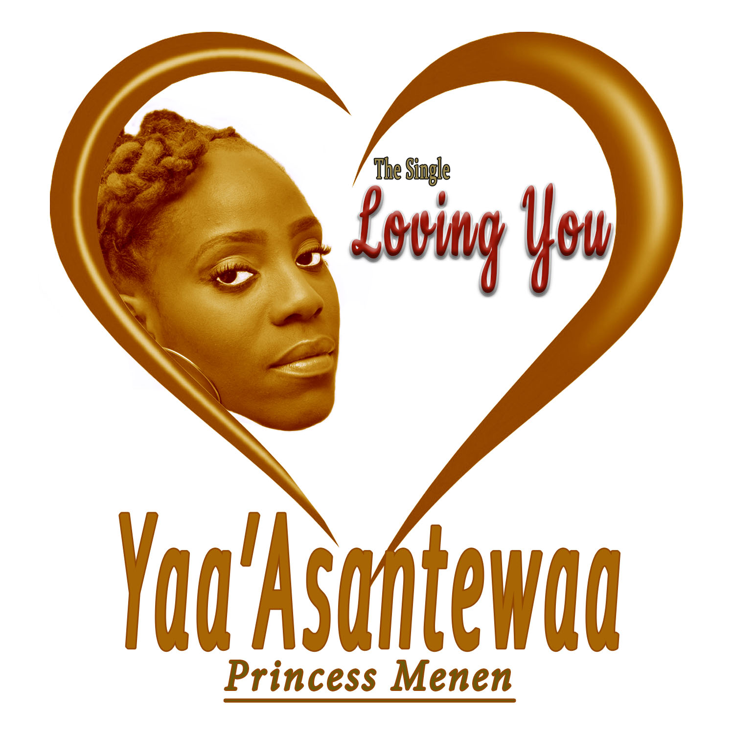 Loving You by Yaa'Asantewaa