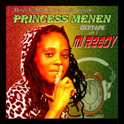 Princess Menen, Mi Ready