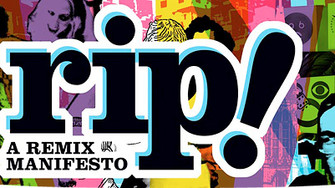 "Review of ""RiP! A Remix Manifesto"" by Brett Gaylor"