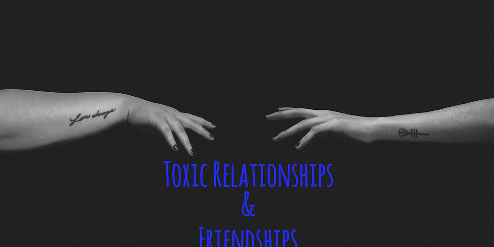 LIVE: The Summer Workshop Series on Toxic Relationships & Friendships