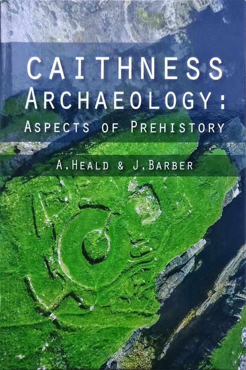 Caithness Archeology: Aspects of Prehistory