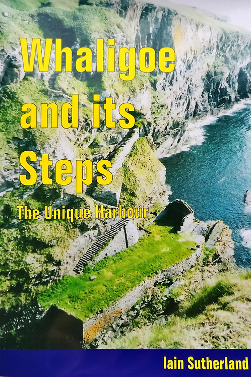 Whaligoe and its Steps - The Unique Harbour