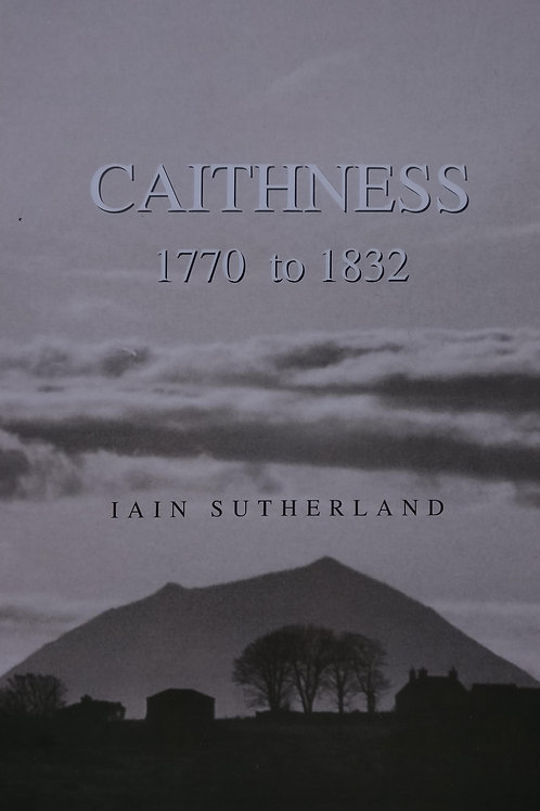 Caithness 1770 to 1832