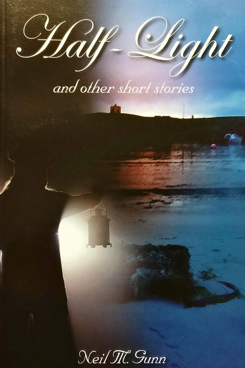 Half-Light and other Short Stories