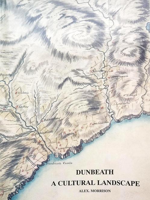 Dunbeath A Cultural Landscape