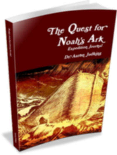 The Quest for Noah's Ark Expedition Journal by Aaron Judkins