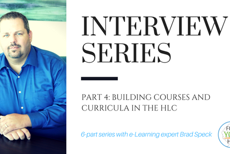 Part 4:  Building Courses and Curricula in the HLC