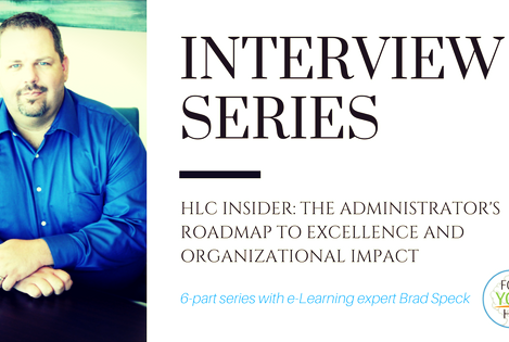 Part 1:  The HLC Administrator's Role in Improving Outcomes