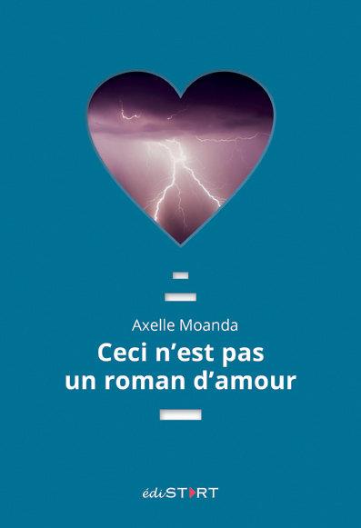 Ceci n'est pas un roman d'amour