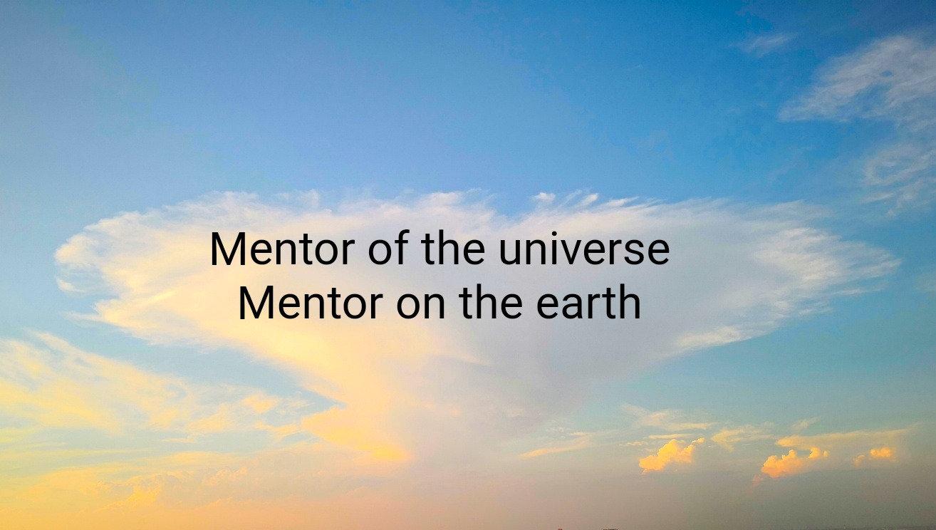 メンターと対話する〜Mentor on earth  & universe