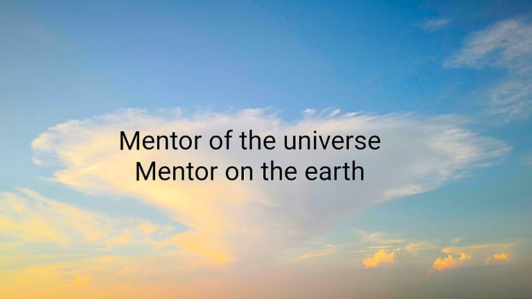 6/24(木) メンターと対話する〜Mentor on earth  Mentor in universe〜