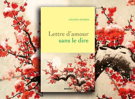"""""""Lettre d'amour sans le dire"""" d'Amanda Sthers"""