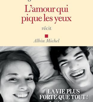 """""""L'amour qui pique les yeux"""" de Julie Felix"""