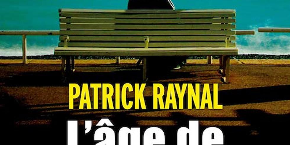 Dédicace Patrick Raynal