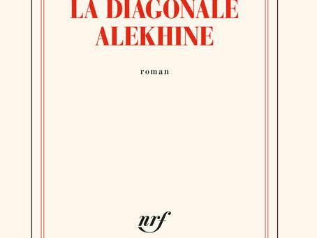 """""""La diagonale Alekhine"""" d'Arthur Larrue"""