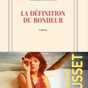 """""""La définition du bonheur"""" de Catherine Cusset"""