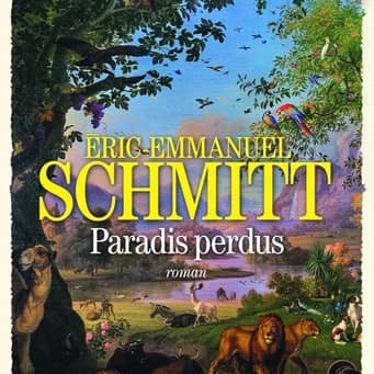 Paradis perdus d'Eric Emmanuel Schmitt
