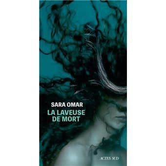 """""""La laveuse de mort"""" de Sara Omar"""