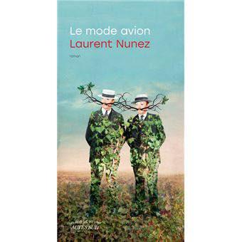 Le Mode avion de Laurent Numez