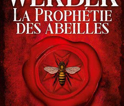 La prophétie des abeilles de Bernard Werber