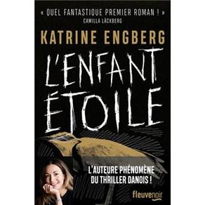 L'Enfant étoile de Katrine Engberg