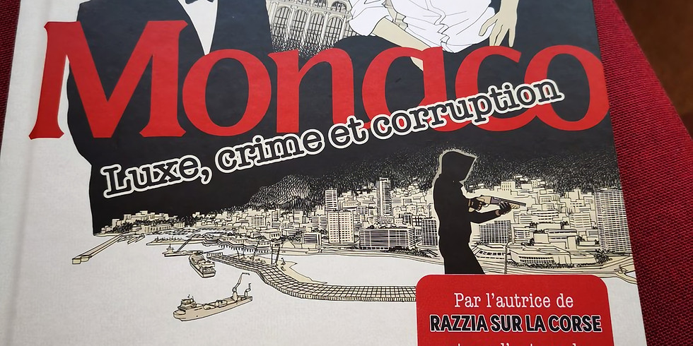 MONACO  Luxe, crime et corruption