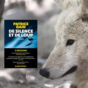 De silence et de loup de Patrice Gain