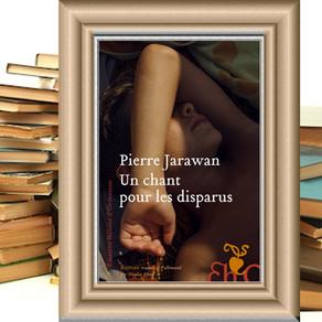 """""""Un chant pour les disparus"""" de Pierre Jarawan"""