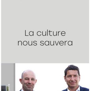 «La culture nous sauvera» de D.Lisnard & C.Tardieu