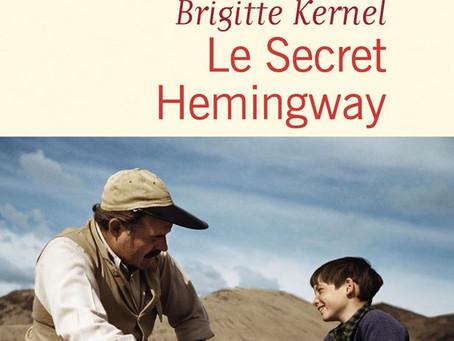 Le secret Hemingway de Brigitte Kernel