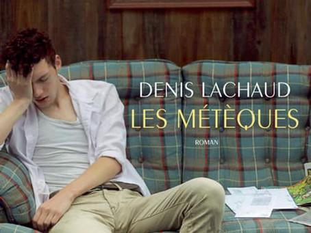 Les Métèques de Denis Lachaud