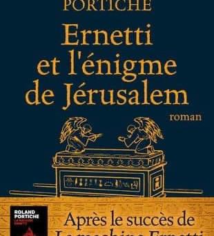 «Ernetti et l'énigme de Jérusalem de Roland Portiche