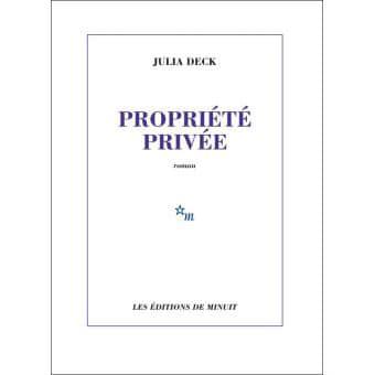 """""""Propriété privée"""" de Julia Deck"""