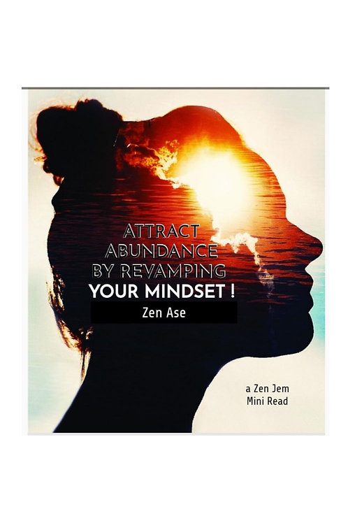 E-book Attract Abundance through Revamping your Mindset
