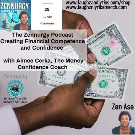 Creating Financial Confidence and Competence- Episode 40