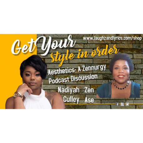 Aesthetics- Get your Style in Order- Episode 39