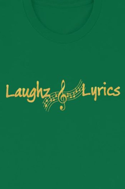 Gold Vinyl Laughz and Lyrics tee