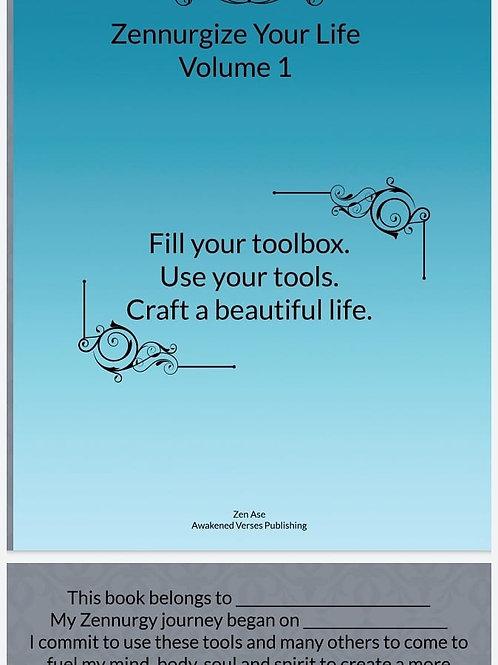 Zennurgize Your Life Volume 1 - Digital Goal Setting Workbook