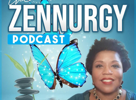 The Zennurgy Podcast! Episode 1 Attract Abundance through Revamping your Mindset!