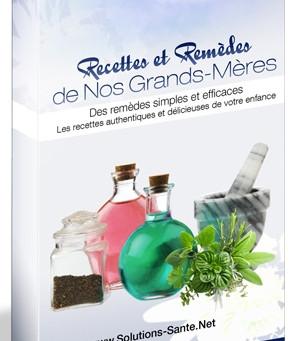 Recettes et Remèdes de Nos Grands-Mères + 7 Bonus