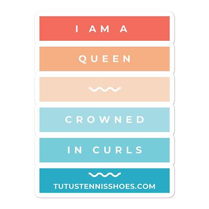 I am a Queen sticker