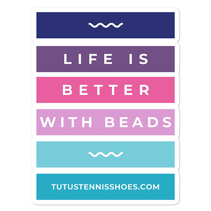 Life is Better with Beads stickers