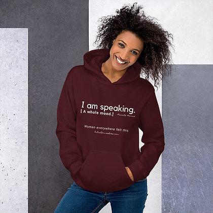 I am speaking. Hoodie
