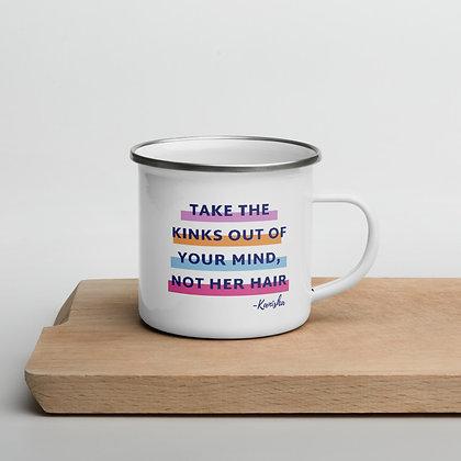 Take the Kinks out of your mind Enamel Mug