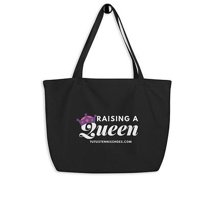Raising a Queen Large organic tote bag